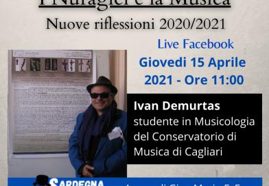 i Nuragici e la Musica con Ivan Demurtas, Riflessioni 2020/21 (part-1)